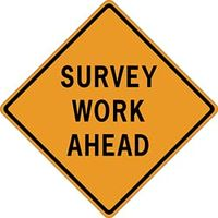 Survey Work Ahead